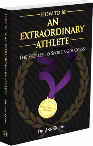 How To Be An Extraordinary Athlete Ann Quinn Book2